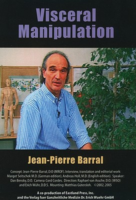 Visceral Manipulation By Barral, Jean-Pierre