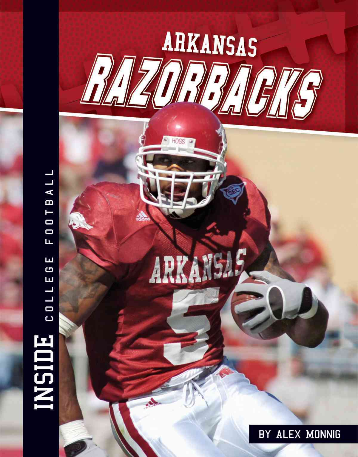 Arkansas Razorbacks By Monnig, Alex
